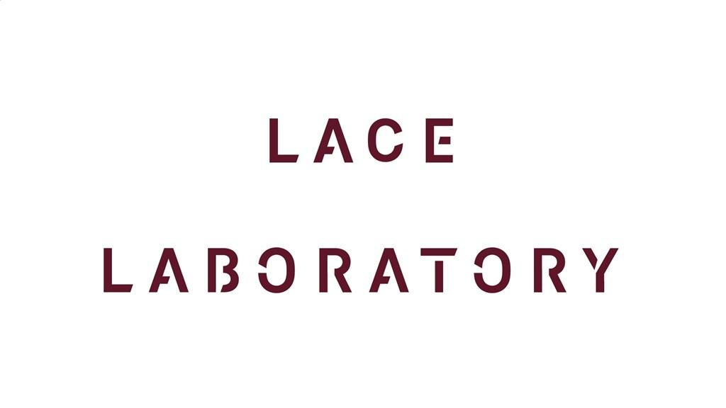 Lace Laboratory